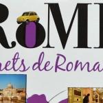 Rome, Secrets de Romains – Un petit guide malin
